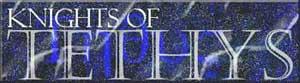 KNIGHTS OF TETHYS