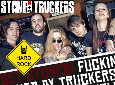 STONED BY TRUCKERS